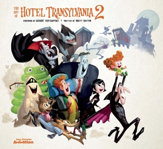 The Art of Hotel Transylvania 2 por Brett Rector