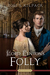 Lord Fenton's Folly by Josi S. Kilpack