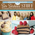 Sweets  Treats with Six Sisters' Stuff: 100+ Desserts, Gift Ideas, and Traditions for the Whole Family