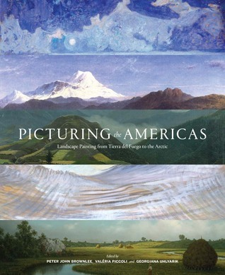 From Tierra del Fuego to the Arctic: Landscape Painting in the Americas