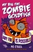 Any Fin is Possible (My Big Fat Zombie Goldfish #4)