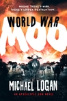 World War Moo (Apocalypse Cow, #2)