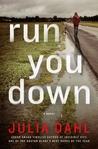 Run You Down (Rebekah Roberts, #2)