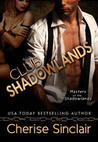 Download Club Shadowlands (Masters of the Shadowlands, #1)