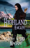 Highland Escape: Book 1 in the Hardy Heroines series