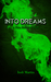 Into Dreams (Gina Harwood #3)