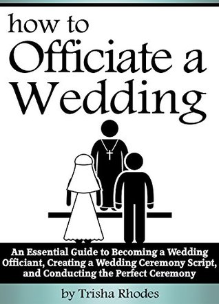 Officiating A Wedding An Essential Guide To Becoming