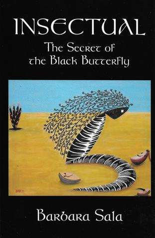 Insectual: The Secret of the Black Butterfly