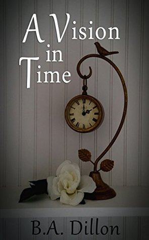 A Vision in Time (Time Series #2)