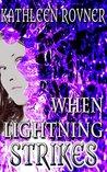 When Lightning Strikes (Lightning, #1)