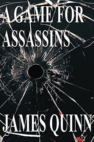 A Game for Assassins(The Redaction Chronicles  1)