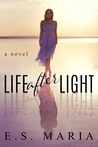 Life After Light by E.S. Maria