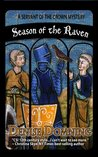 Season of the Raven (Servant of the Crown Mystery, #1)