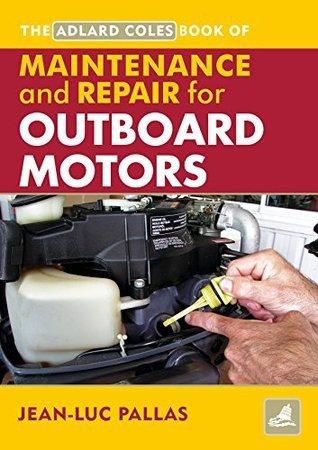 AC Maintenance & Repair Manual for Outboard Motors (Adlard Coles Book of)