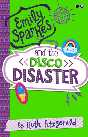 Ebook Emily Sparkes and the Disco Disaster by Ruth Fitzgerald DOC!