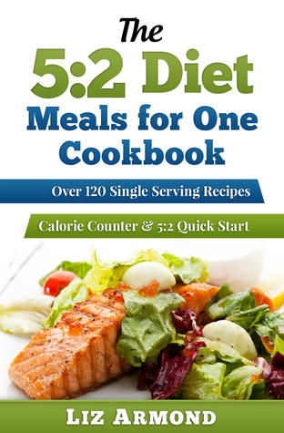 5:2 Diet Meals for One Cookbook