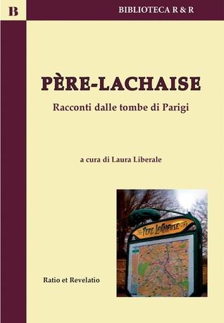 Père-Lachaise: racconti dalle tombe di Parigi