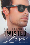 Twisted Love (Twisted, #2)
