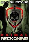 PRIMAL Reckoning (PRIMAL #5)