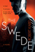 The Swede (Ernst Grip #1)
