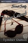 Vicious Carousel (Suncoast Society, #25)