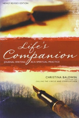 Life's Companion: Journal Writing as a Spiritual Practice