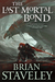 The Last Mortal Bond by Brian Staveley