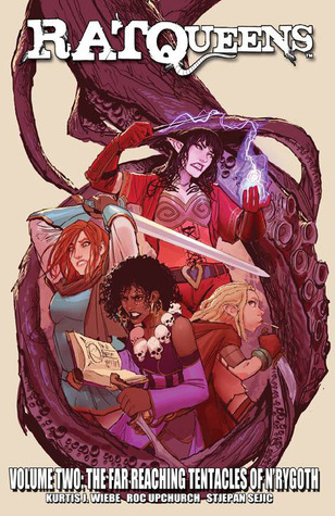 The Far Reaching Tentacles of N'rygoth (Rat Queens, #2)