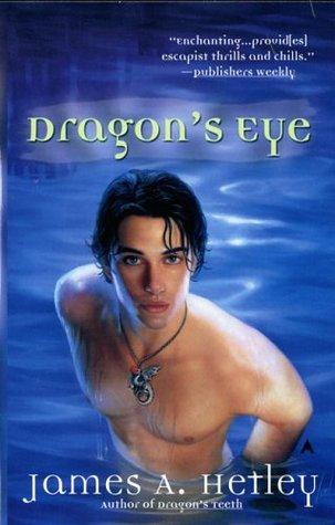 Dragon's Eye by James A. Hetley