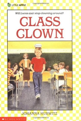 Class Clown by Johanna Hurwitz