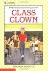 Class Clown (Class Clown, #1)