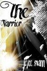 The Warrior by Joyce Swann