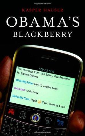 Obama's BlackBerry by Kasper Hauser