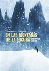 En las montañas de la locura by I.N.J. Culbard