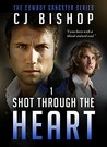 Shot Through the Heart (The Cowboy Gangster, #1)