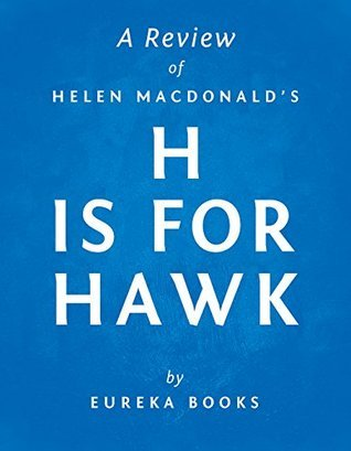 H is for Hawk by Helen Macdonald | A Review