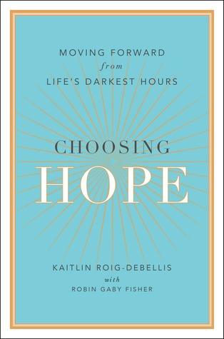 choosing-hope-moving-forward-from-life-s-darkest-hours