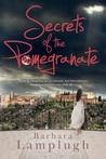 Secrets of the Pomegranate
