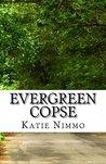 Evergreen Copse by Katie Nimmo