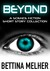 BEYOND - A Science Fiction Short Story Collection by Bettina Melher