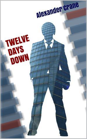 Twelve Days Down