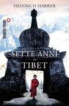 Sette anni in Tibet by Heinrich Harrer