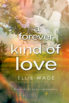 A Forever Kind of Love (Choices, #2)