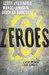 Zeroes (Zeroes #1)
