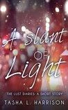A Slant of Light (The Lust Diaries)