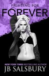 Fighting for Forever (Fighting, #5)