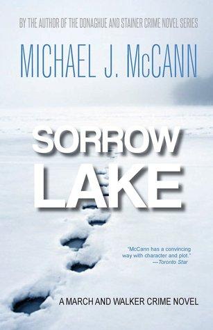 Sorrow Lake (A March and Walker Crime Novel #1)