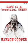 Life is a Beautiful Thing, Book  One (Life is a Beautiful Thing #1)