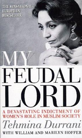 My Feudal Lord by Tehmina Durrani