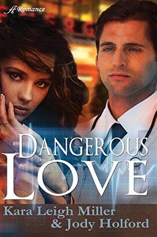 Dangerous Love (Mending Hearts #1)